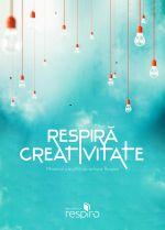 Respiră creativitate